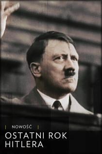 Ostatni rok Hitlera