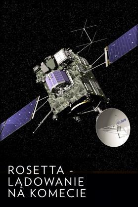 Rosetta - lądowanie na komecie
